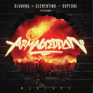 Armageddon - Clementino, Dope One Mc e OLuWong (Recensione)