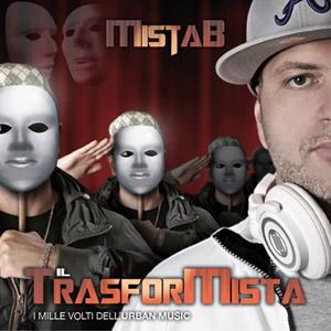 Dj Mista B - Il Trasformista (Recensione)